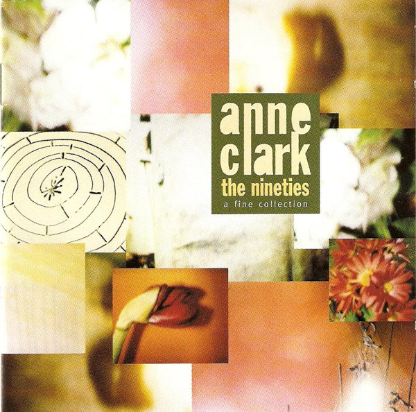 Anne Clark - The Nineties A Fine Collection